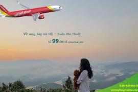 Vé máy bay Hà Nội Buôn Ma Thuột tháng 6, 7, 8/2020từ 99.000 đ
