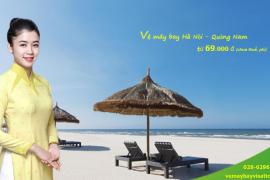 Vé máy bay Hà Nội Quảng Nam tháng 6, 7, 8/2020từ 69.000 đ