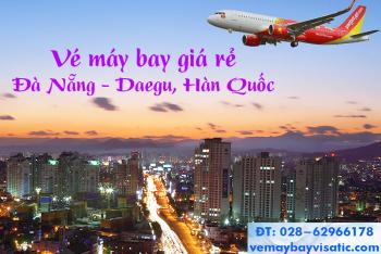 Vé máy bay Vietjet Đà Nẵng đi Daegu, Hàn Quốc từ 900k