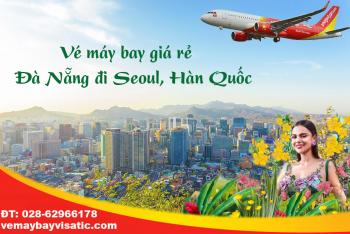 Vé máy bay Vietjet Đà Nẵng đi Seoul, Incheon, Hàn Quốc từ 630k