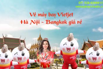 Vé máy bay Vietjet Hà Nội Bangkok giá rẻ, khuyến mãi từ 209.000 đ