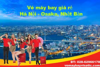 Vé máy bay Vietjet Hà Nội đi Osaka, Kansai giá rẻ từ 799 k