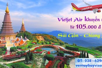 Vé máy bay Vietjet Sài Gòn Chiang Mai giá rẻ khuyến mãi từ 105k