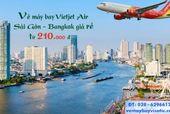 Vé máy bay Vietjet Sài Gòn Bangkok Thái Lan giá rẻ từ 210.000 đ
