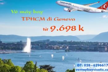Vé máy bay Sài Gòn TPHCM đi Geneva, Thụy Sỹ giá rẻ từ 9.698 k