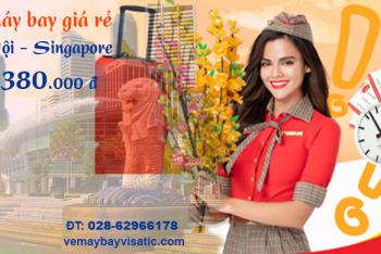 Vé máy bay Hà Nội đi Singapore Vietjet giá rẻ từ 380.000 đ