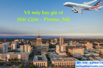 Vé máy bay TPHCM Sài Gòn đi Fresno, California, Mỹ giá rẻ từ 9.450k